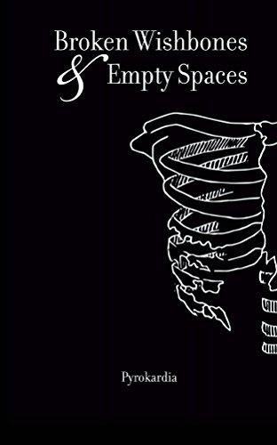 Broken Wishbones and Empty Spaces