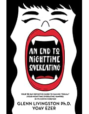 An End to Nighttime Overeating: Your 10-Day Definitive Guide