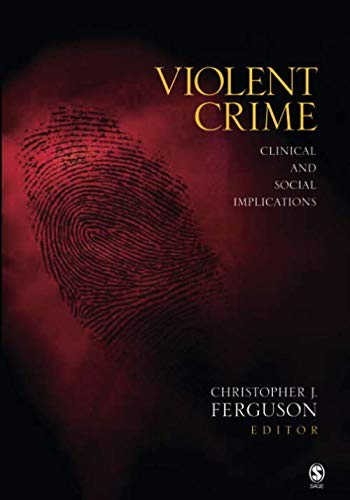 Violent Crime: Clinical and Social Implications (NULL)