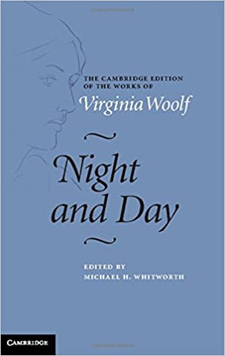 Night And Day The Cambridge Edition Of Works Virginia Woolf Amazoncouk Michael H Whitworth 9780521878951 Books