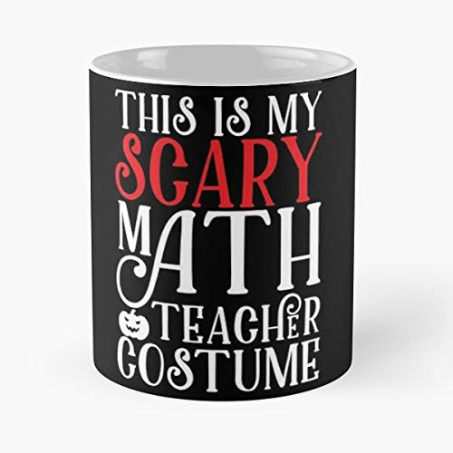 This Is My Scary Math Teacher Costume Halloween Gift - Gift Coffee Mug 11 Oz Funny]()
