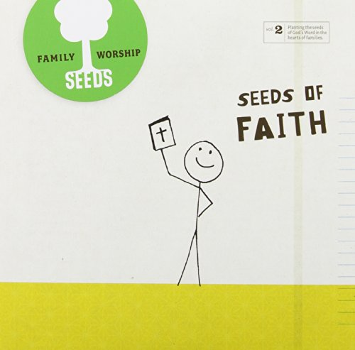 Seeds Family Worship: Seeds of Faith, Vol. 2 by Seeds Family Worship