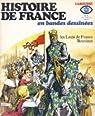 Histoire de France en BD, tome 6 : Les Louis de France, Bouvine par Lécureux