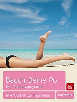 bauch beine po in 4 wochen zur traumfigur german edition ebook nina winkler. Black Bedroom Furniture Sets. Home Design Ideas