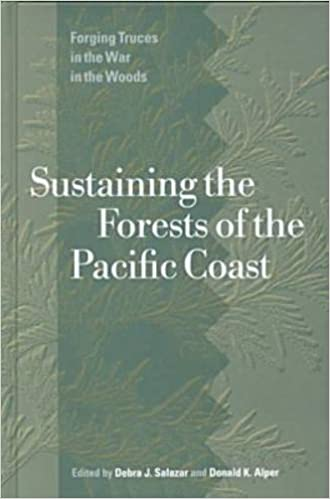 Read Sustaining the Forests of the Pacific Coast: Forging Truces in the War in the Woods PDF, azw (Kindle), ePub, doc, mobi