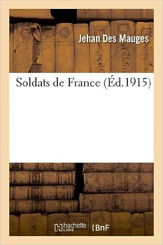 Lire en ligne Soldats de France epub, pdf