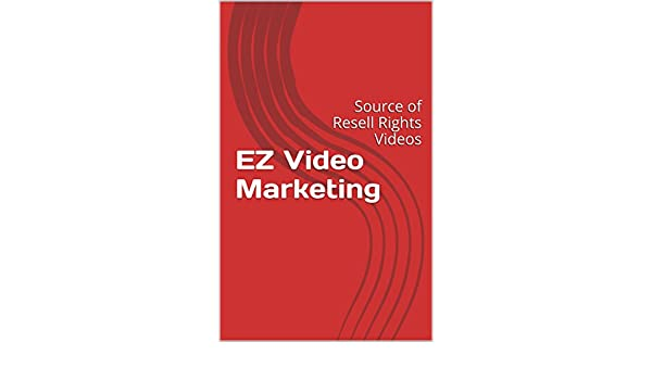 EZ Video Marketing: Source of Resell Rights Videos