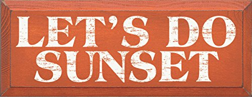 Wooden Sign - Let's Do Sunset (Burnt Orange)