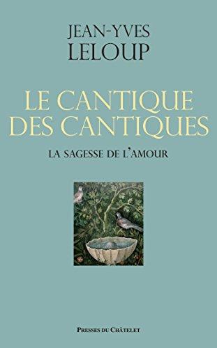Amazoncom Le Cantique Des Cantiques La Sagesse De L