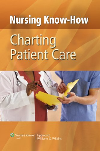 Nursing Know-How: Charting Patient Care (NurseNotes) Pdf