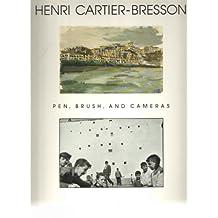 Henri Cartier-Bresson: Pen, Brush, and Cameras