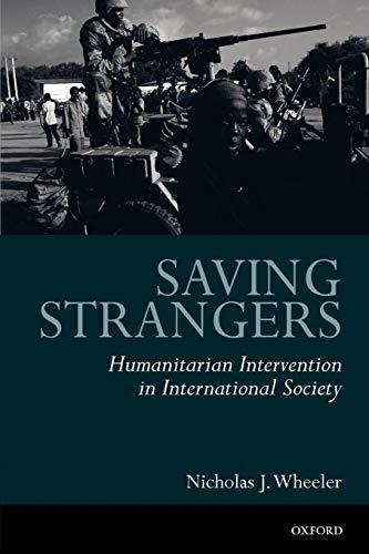 Saving Strangers: Humanitarian Intervention in...