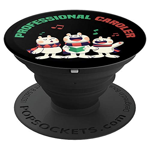 Professional Caroler Sing Your Heart Out - PopSockets Grip and Stand for Phones and Tablets