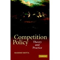 Competition Policy: Theory and Practice (English Edition)