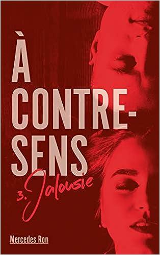 À contre-sens - Tome 3 - Jalousie (Hors-séries): Amazon.es ...