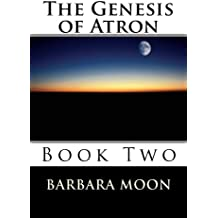 The Genesis of Atron  Book Two (Atron Series 2) (English Edition)