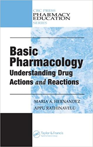 Read online Basic Pharmacology: Understanding Drug Actions and Reactions (Pharmacy Education Series) PDF, azw (Kindle), ePub, doc, mobi
