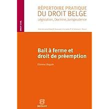 Bail à ferme et droit de préemption (RPDB – Droit civil) (French Edition)