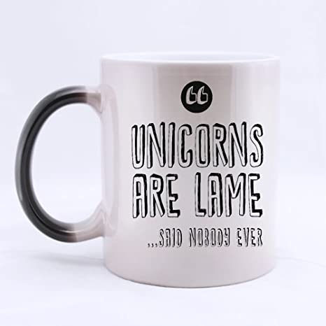 Amazoncom 11 Ounces Funny Saying Quotes Unicorns Are Lame Said No