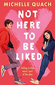 Not Here To Be Liked (English Edition)
