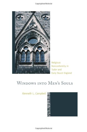 Windows into Men's Souls: Religious Nonconformity in Tudor and Early Stuart England ebook