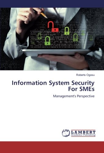 Information System Security For SMEs: Management's Perspective PDF