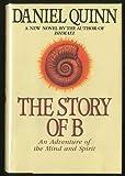The Story of B, Daniel Quinn, 055310053X