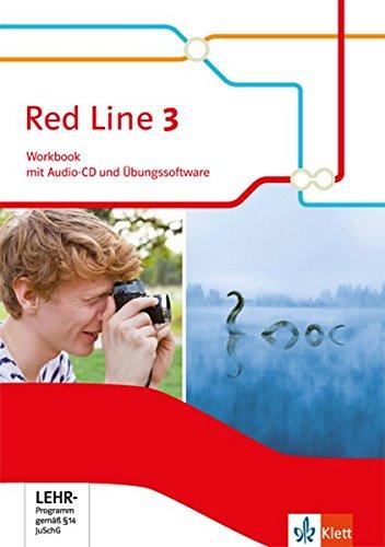 Red Line 3: Workbook mit Audio-CD und Übungssoftware Klasse 7 (Red Line. Ausgabe ab 2014)