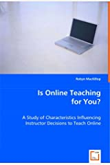 Is Online Teaching for You? Paperback