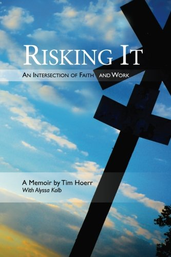 Read Online Risking It: An Intersection of Faith & Work pdf