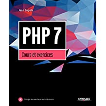 PHP 7 : COURS ET EXERCICES