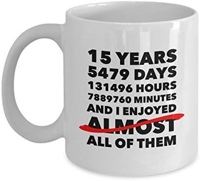 Funny 15th Anniversary Mug Crystal Wedding Day 15 Years Birthday Gift Idea For Him Her Men Women Husband Wife