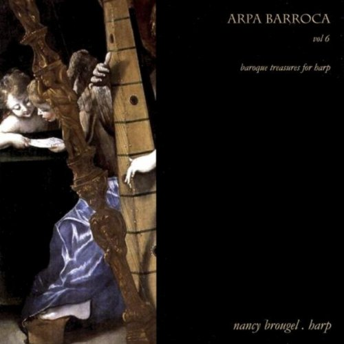 Arpa Barroca Vol. 6 / Baroque Harp Vol. 6
