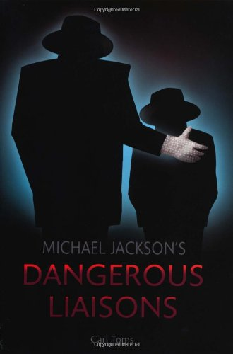 Michael Jackson's Dangerous Liaisons ebook
