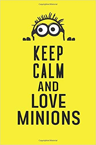 Keep Calm and love minions: Inspirational life quote blank ...