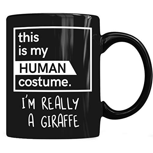 This Is My Human Costume I'm Really A Giraffe Mug, A Giraffe Mug Coffee Mug 11oz & 15oz Gift Black Tea -