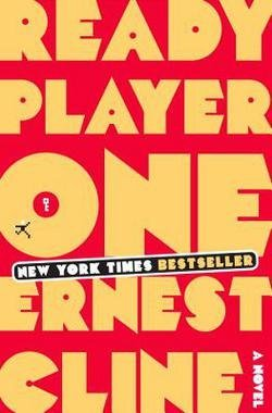 Book cover from Ernest Cline: Ready Player One (Hardcover); 2011 Editionby Ernest Cline
