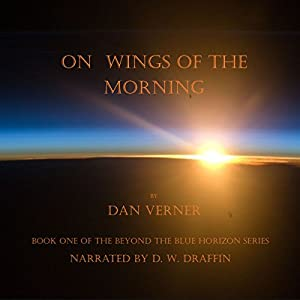On Wings of the Morning Audiobook