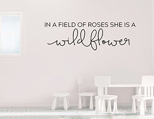 In a field of roses she is a wildflower - wall vinyl sticker inspirational art home decor Free - Wildflowers Stickers