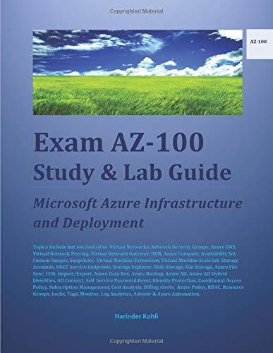 Exam AZ-100 Study & Lab Guide: Microsoft Azure