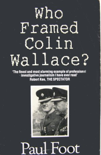 - Who Framed Colin Wallace?