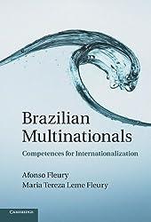 Brazilian Multinationals: Competences for Internationalization