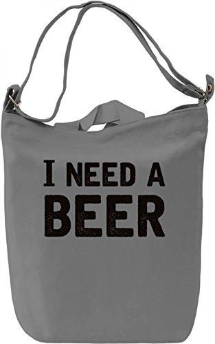 Need a Beer Borsa Giornaliera Canvas Canvas Day Bag| 100% Premium Cotton Canvas| DTG Printing|
