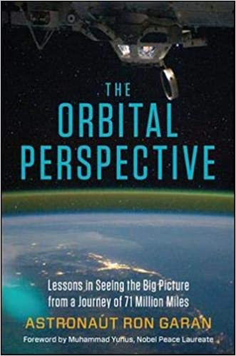The Orbital Perspective: Lessons in Seeing the Big Picture ...