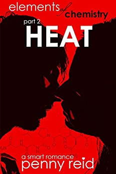 HEAT: Elements of Chemistry (Hypothesis Series Book 2) by [Reid, Penny]