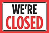 We're Closed Red Black Signs Window Front Restaurant Large Sign - Metal, 12x18