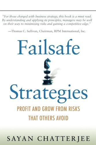 Failsafe Strategies: Profit and Grow from Risks That Others Avoid (paperback)