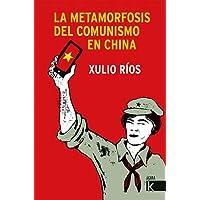 La metamorfosis del comunismo en China (Ágora K)