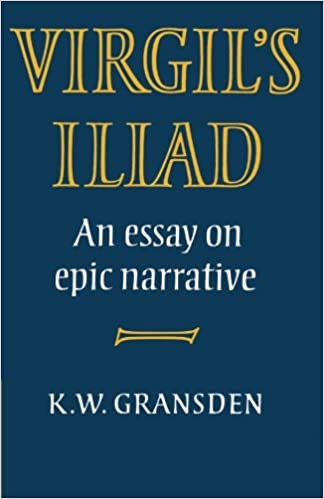 com virgil s iliad an essay on epic narrative  com virgil s iliad an essay on epic narrative 9780521287562 k w gransden books