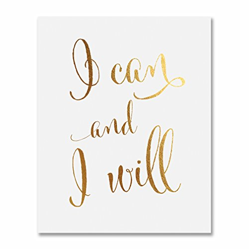 I Can and I Will Gold Foil Print 5x7 Calligraphy Inspirational Office Decor Art Motivational Poster D2
